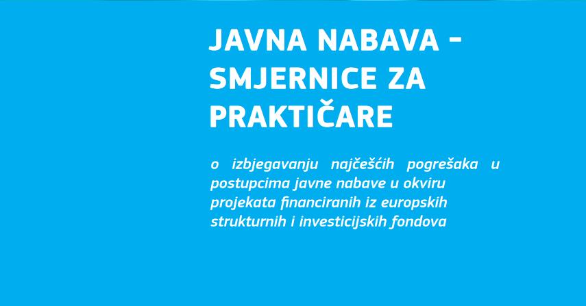 Smjernice za bolje korištenje novca Europskih strukturnih i investicijskih fondova
