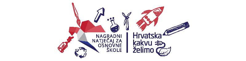 "Nagradni natječaj za osnovneškole za dječje literarne i likovne radove na temu ""Hrvatska kakvuželimo""."