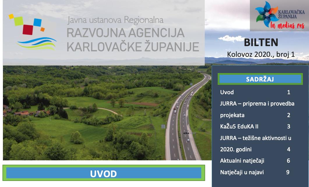 Prvi broj biltena Javne ustanove Regionalne razvojne agencije Karlovačke županije