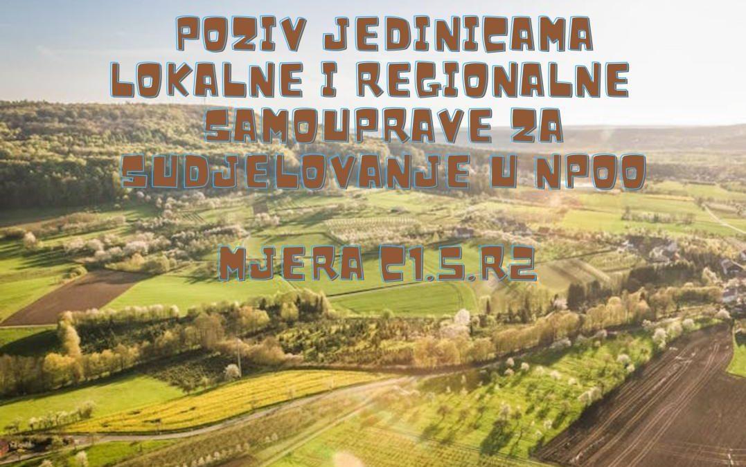 Ministarstvo poljoprivrede objavilo je Javni poziv jedinicama lokalne samouprave i jedinicama područne samouprave za iskazivanje interesa za sudjelovanje u provedbi Nacionalnog plana i oporavka otpornosti 2021. – 2026. reformske mjere C1.5.R2 Unaprjeđenje sustava za restrukturirane poljoprivrednog zemljišta i komasaciju